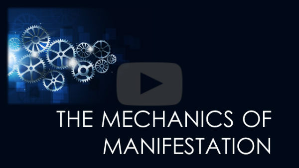 Mechanics of Manifestation